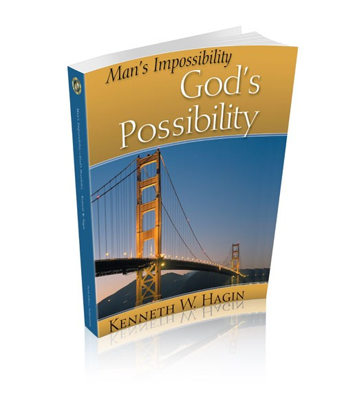 Man's Impossibility: God's Possibility