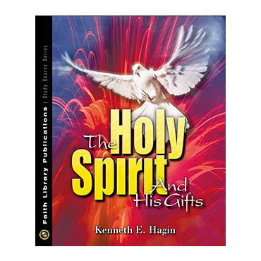 The Holy Spirit And His Gifts (Book)