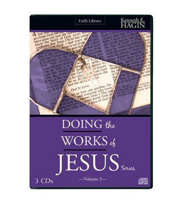 Doing the Works of Jesus Series—Volume 3 (3 CDs)
