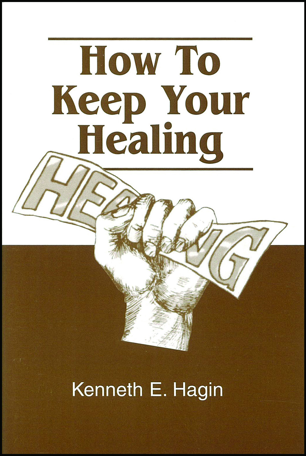 How To Keep Your Healing (Book)