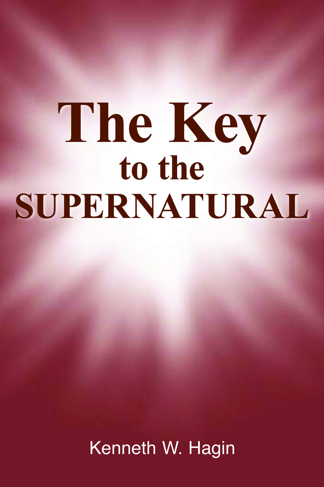 The Key To The Supernatural (Book)
