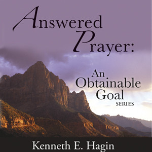 Answered Prayer: An Obtainable Goal (4 MP3 Downloads)