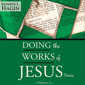 Doing the Works of Jesus Series - Volume 2 (4 MP3 Downloads)
