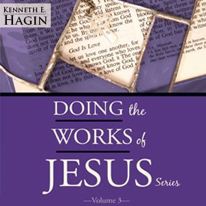 Doing the Works of Jesus Series - Volume 3 (3 MP3 Downloads)