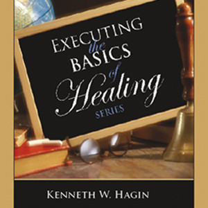 Executing the Basics of Healing Series (6 MP3 Downloads)