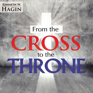 From the Cross to the Throne (1 MP3 Download)