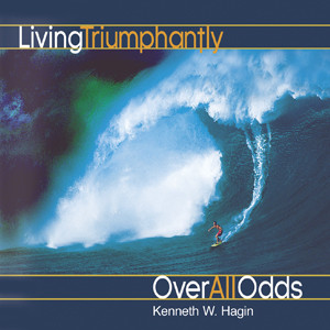 Living Triumphantly Over All Odds (2 MP3 Downloads)