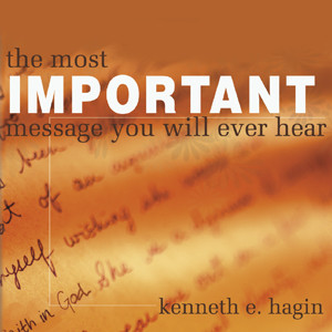 The Most Important Message You Will Ever Hear (2 MP3 Downloads)