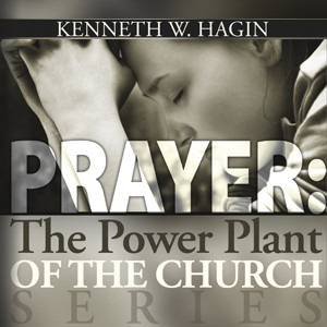 Prayer: The Power Plant Of The Church Series (3 MP3 Downloads)