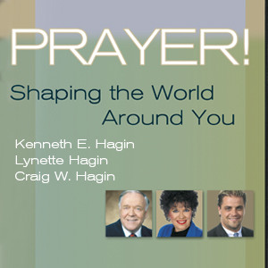 Prayer! Shaping the World Around You (3 MP3 Downloads)