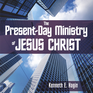The Present-Day Ministry of Jesus Christ (2 MP3 Downloads)
