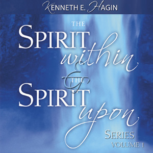 The Spirit Within and The Spirit Upon Series - Volume 1 (6 MP3 Downloads)