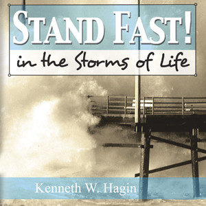 Stand Fast In the Storms of Life (3 MP3 Downloads)