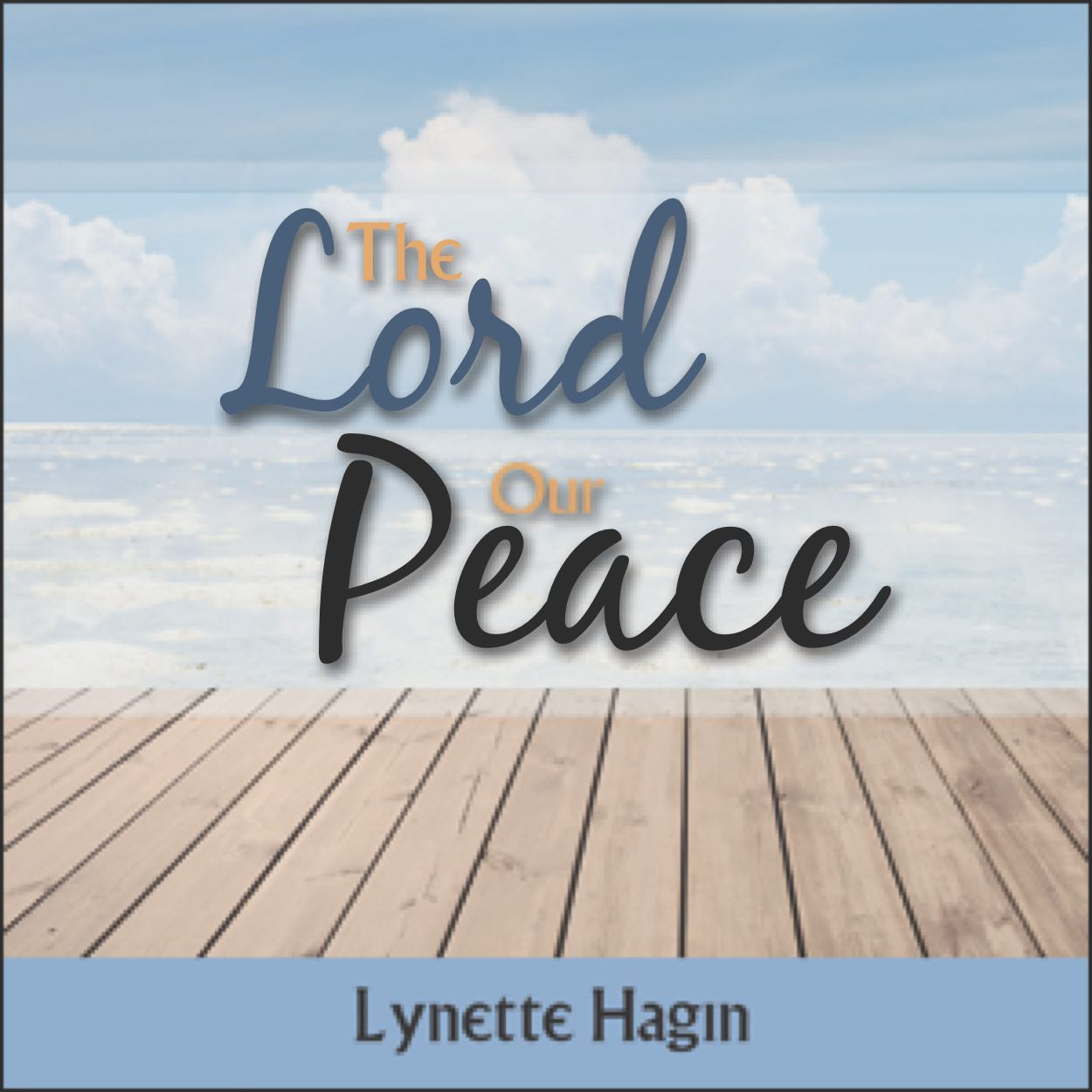 The Lord Our Peace (1 MP3 Download)