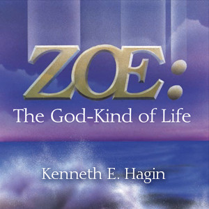 Zoe:  The God-Kind of Life (2 MP3 Downloads)