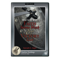 What to Do When Faith Seems Weak & Victory Lost (2 DVDs)