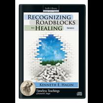 Recognizing Roadblocks to Healing Series (4 CDs)