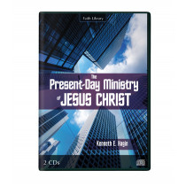 The Present-Day Ministry of Jesus Christ (2 CDs)