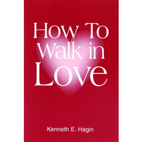How To Walk In Love (Book)
