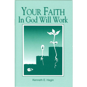 Your Faith In God Will Work (Book)