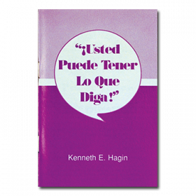 ¡Usted Puede Tener Lo Que Diga! (You Can Have What You Say! - Book)