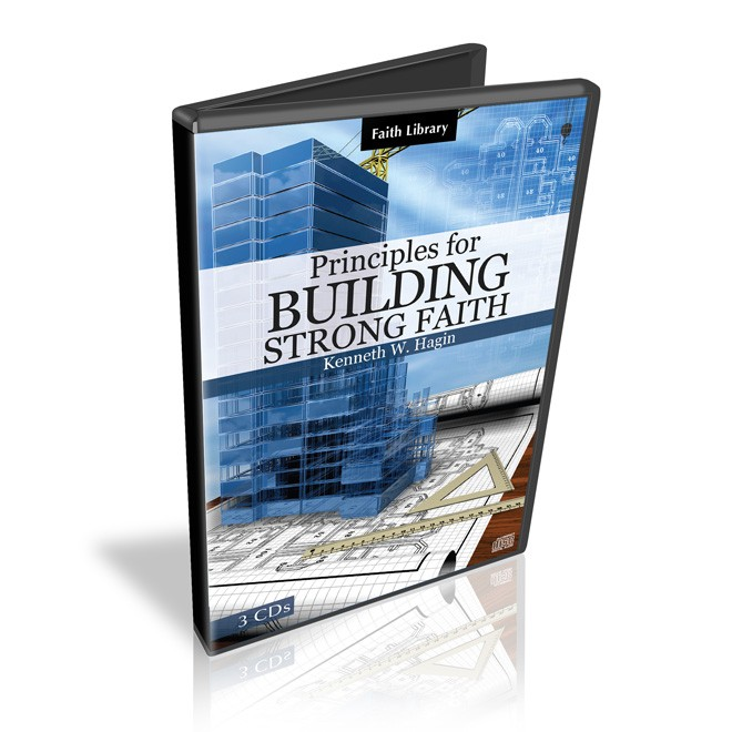 Principles for Building Strong Faith