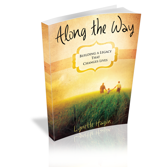 Along the Way: Building a Legacy That Changes Lives