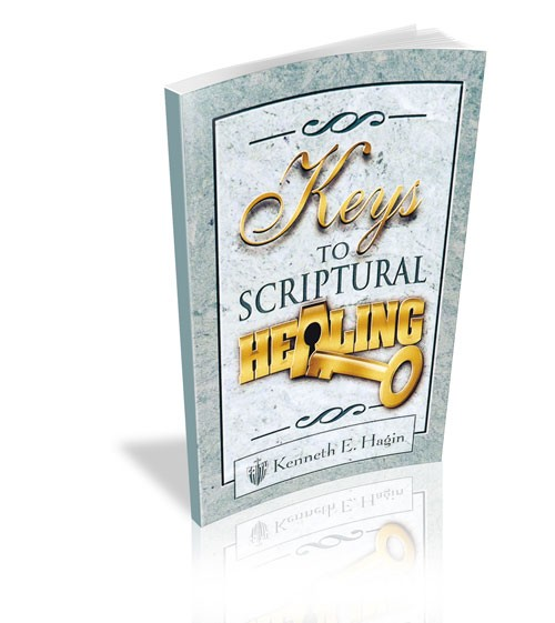 Keys To Scriptural Healing