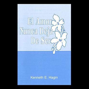 El Amor Nunca Deja De Ser (Love Never Fails - Book)