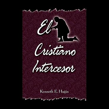 El Cristiano Intercesor (The Interceding Christian - Book)