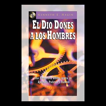 El Dio Dones A Los Hombres (He Gave Gifts Unto Men - Book)