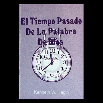 El Tiempo Pasado De La Palabra De Dios (The Past Tense of God's Word - Book)
