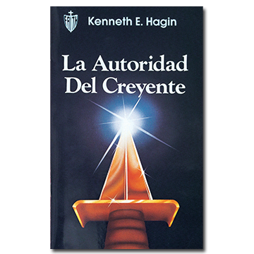 La Autoridad del Creyente (The Believer's Authority - Book)