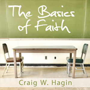 The Basics of Faith (3 MP3 Downloads)