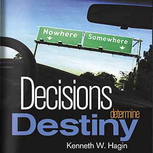 Decisions Determine Destiny (2 MP3 Downloads)