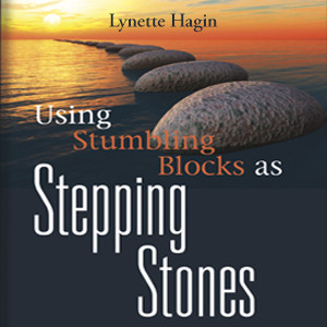 Using Stumbling Blocks as Stepping Stones (1 MP3 Download)