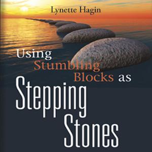 Using Stumbling Blocks as Stepping Stones (1 MP3 Download)