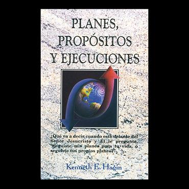 Planes, Propósitos y Ejecuciones (Plans, Purposes and Pursuits – Book)