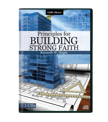 Principles for Building Strong Faith (3 CDs)