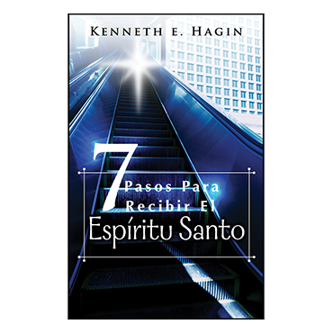 Siete Pasos Para Recibir El Espíritu Santo (Seven Vital Steps to Receiving the Holy Spirit - Book)
