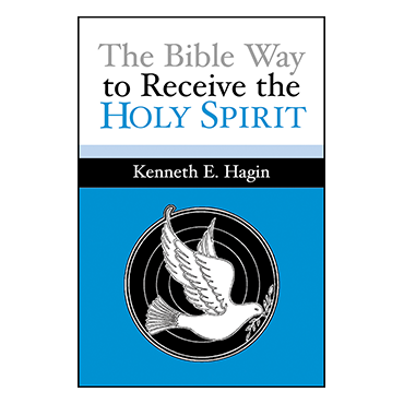 The Bible Way To Receive the Holy Spirit (Book)