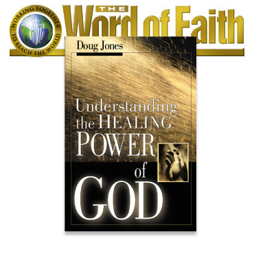 Freedom From Sickness and Disease – Understanding The Healing Power Of God (Book)