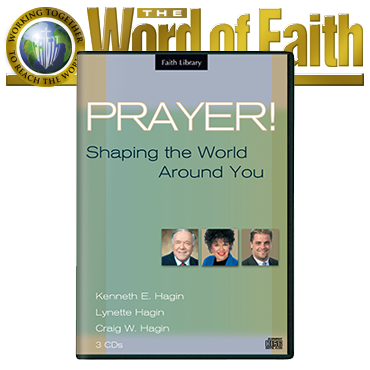 Prayer! Shaping the World Around You