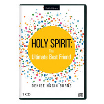 Holy Spirit: The Ultimate Best Friend (1 CD)