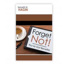 Forget Not! You've Got Benefits (Book)