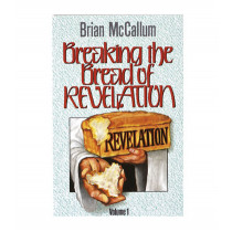 Breaking the Bread of Revelation, Volume 1 (Book)