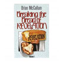 Breaking the Bread of Revelation, Volume 1 (Book)
