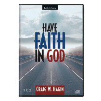 Have Faith in God (1 CD)