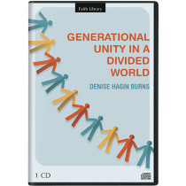 Generational Unity In A Divided World (1 CD)