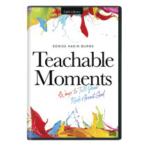Teachable Moments: Ways to Tell Your Kids About God (2 CDs)